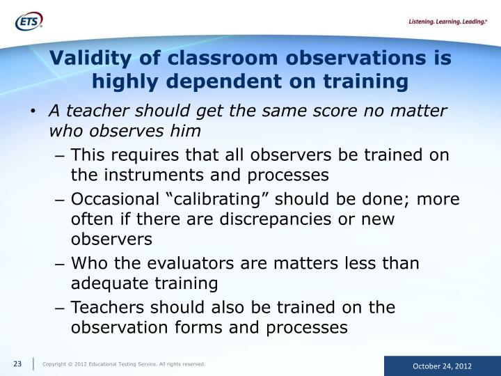 Validity of classroom observations is highly dependent on training