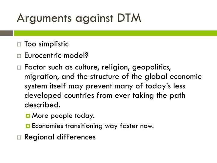 Arguments against DTM