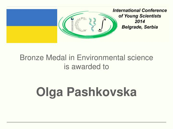 Bronze Medal in Environmental science