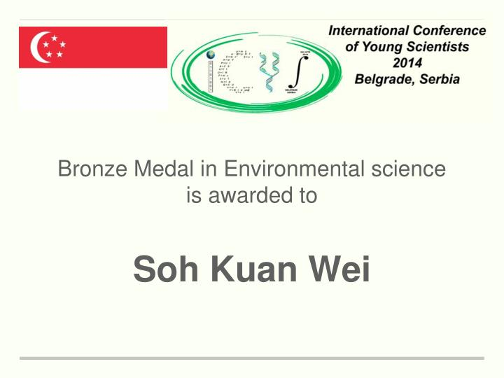 Bronze Medal in Environmental science
