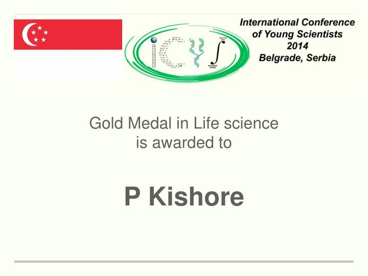 Gold Medal in Life science