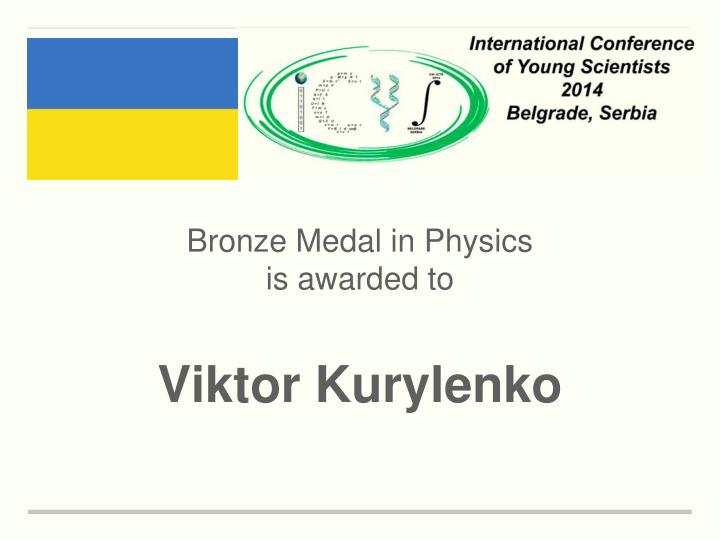 Bronze Medal in Physics