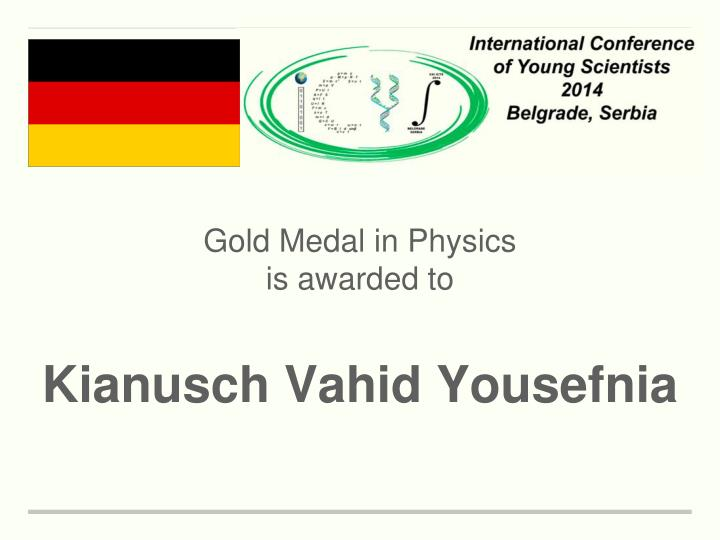 Gold Medal in Physics
