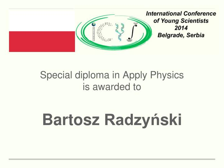Special diploma in Apply Physics