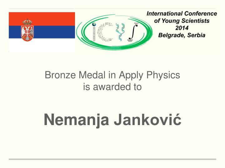 Bronze Medal in Apply Physics