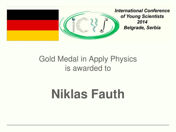 Gold Medal in Apply Physics