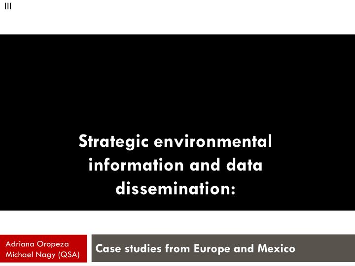 Strategic environmental information and data dissemination