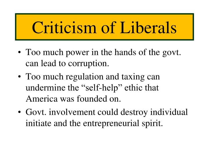 Criticism of Liberals