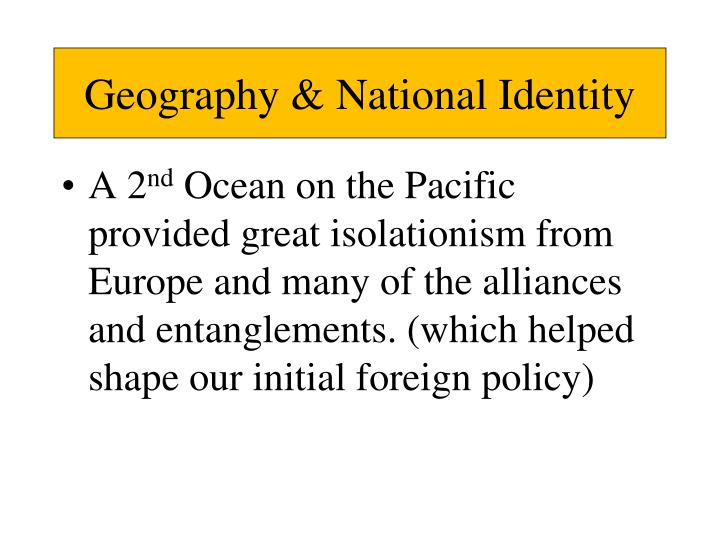 Geography & National Identity