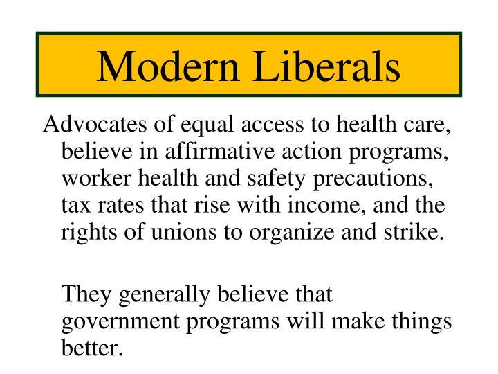 Modern Liberals