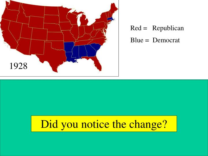 Red =   Republican