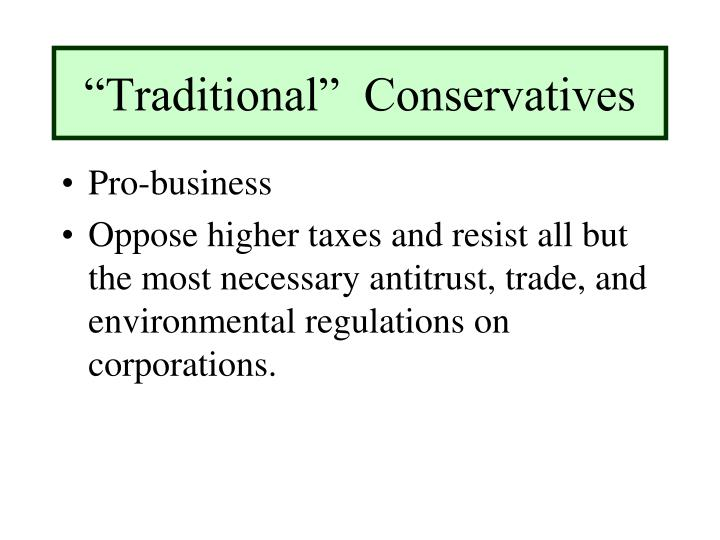 """Traditional""  Conservatives"