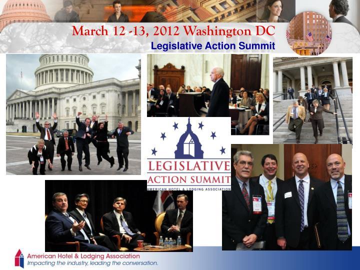 March 12 -13, 2012 Washington DC