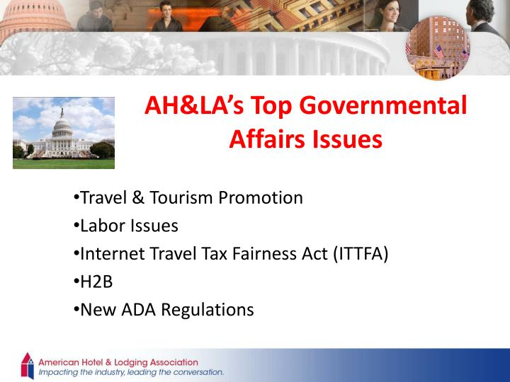 AH&LA's Top Governmental Affairs Issues