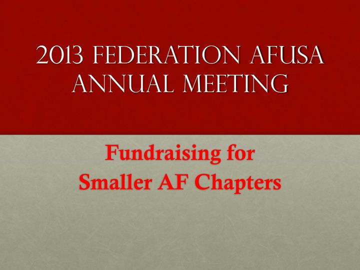 2013 federation afusa annual meeting