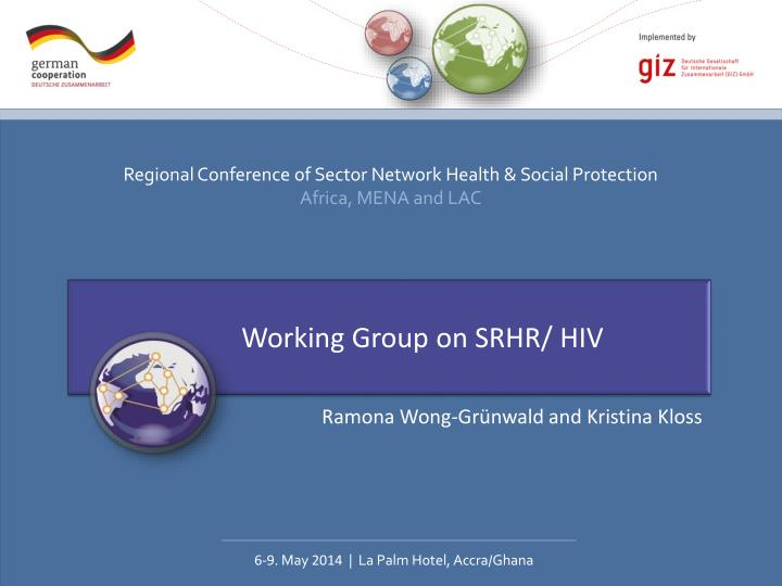 Working Group on SRHR/ HIV