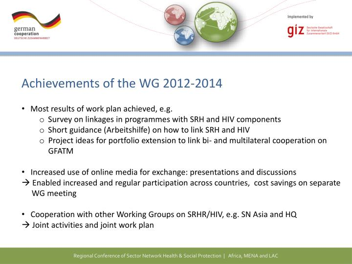Achievements of the WG 2012-2014