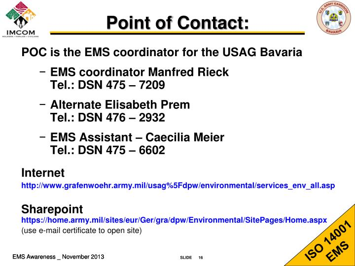 POC is the EMS coordinator for the USAG