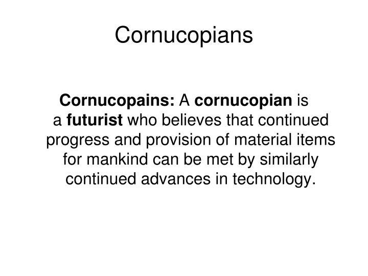 Cornucopians