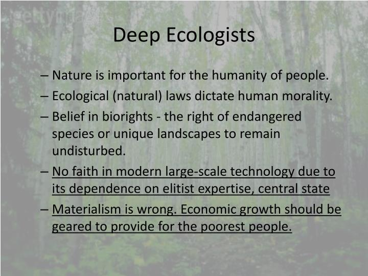 Deep Ecologists
