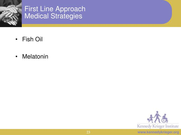 First Line Approach
