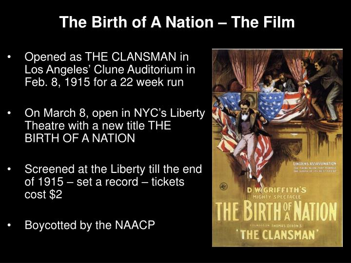 The Birth of A Nation – The Film