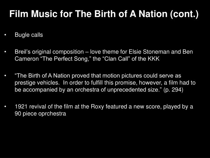 Film Music for The Birth of A Nation (cont.)