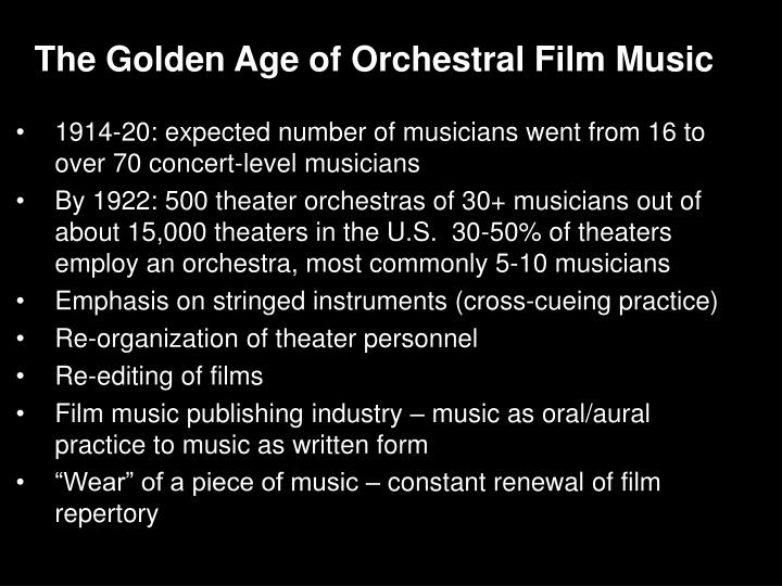 The Golden Age of Orchestral Film Music