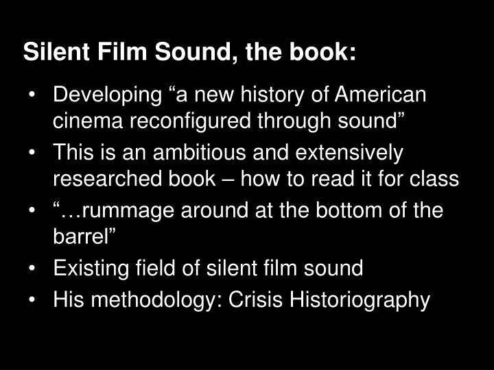 Silent Film Sound, the book: