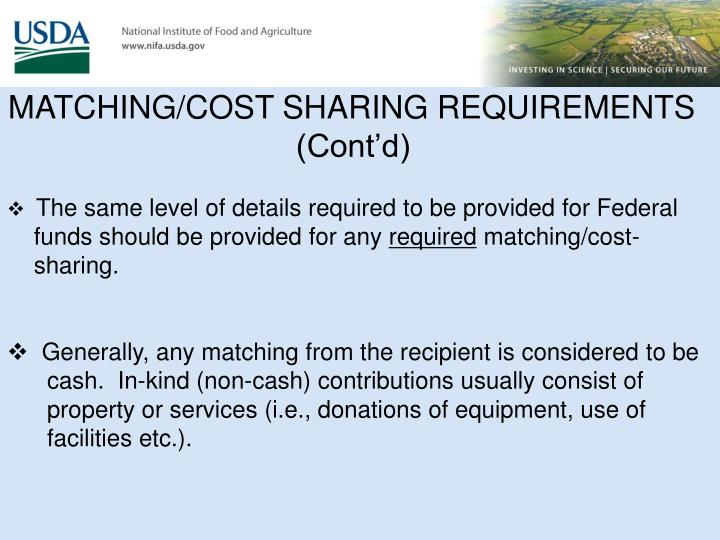 MATCHING/COST SHARING REQUIREMENTS                   (Cont'd)