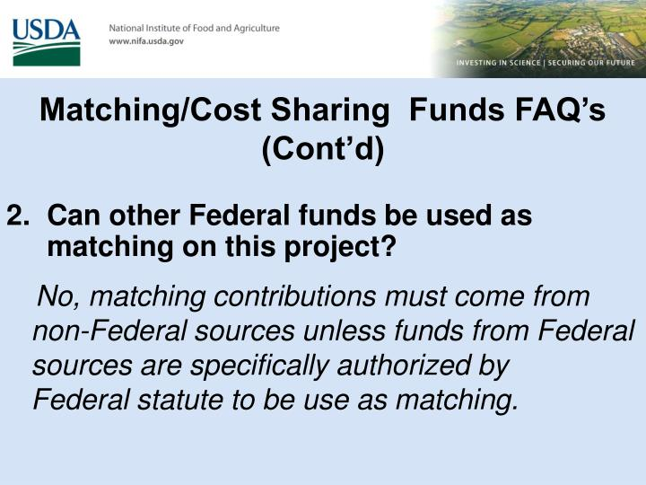 Matching/Cost Sharing  Funds FAQ's (Cont'd)