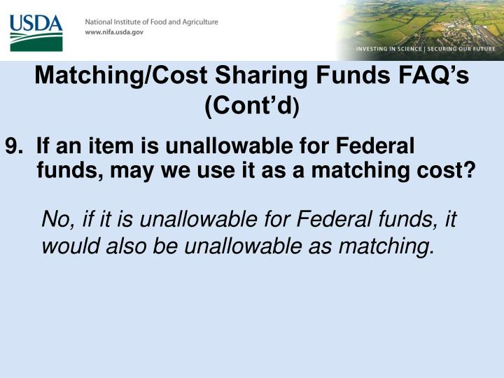 Matching/Cost Sharing Funds FAQ's (Cont'd
