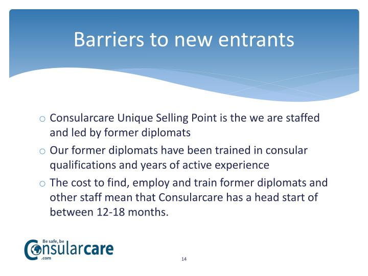 Barriers to new entrants