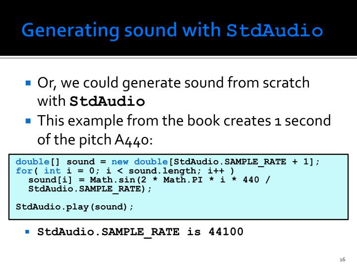 Generating sound with