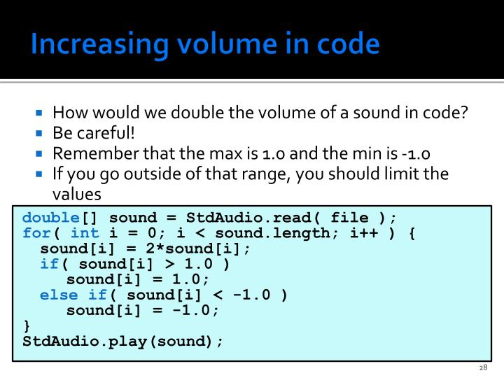 Increasing volume in code