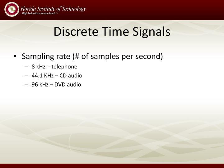 Discrete Time Signals