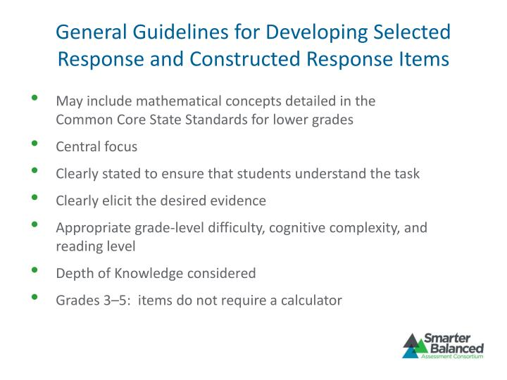 General Guidelines for Developing Selected Response and Constructed Response Items