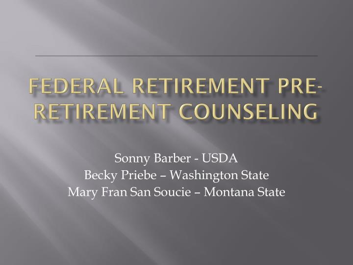 federal retirement pre retirement counseling
