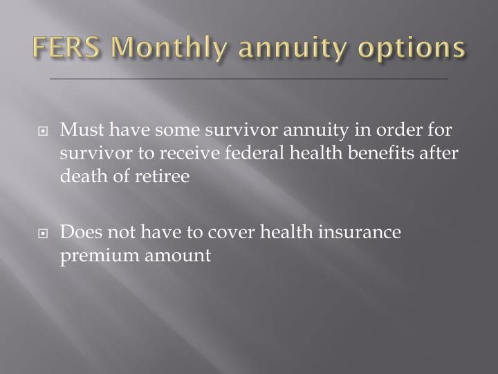 FERS Monthly annuity options