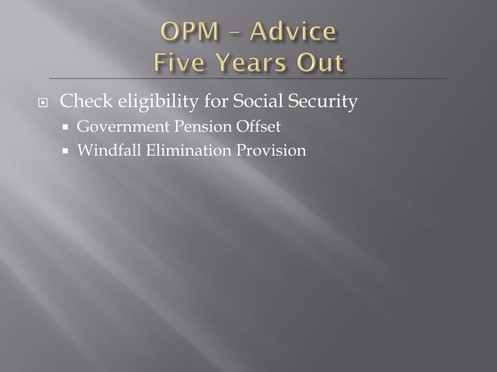 OPM – Advice