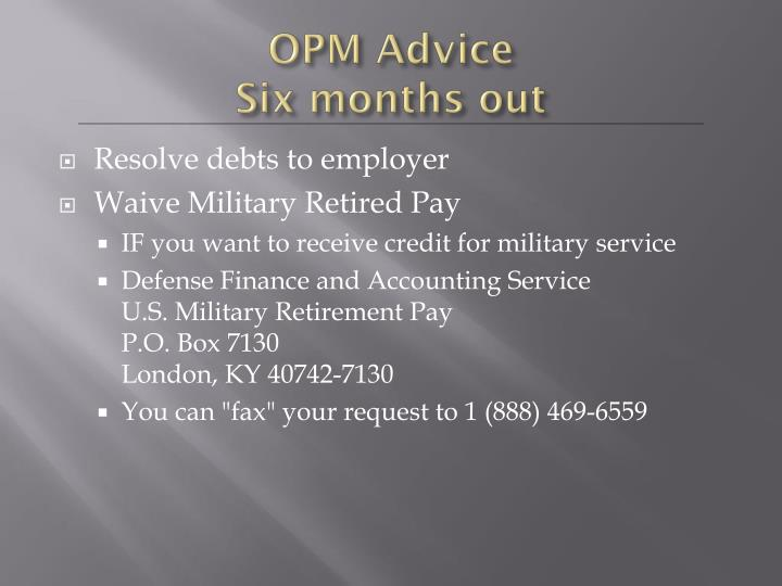 OPM Advice