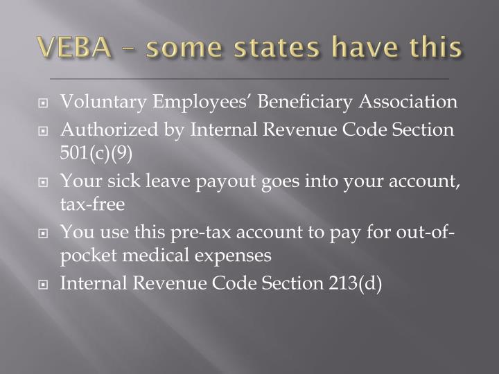VEBA – some states have this