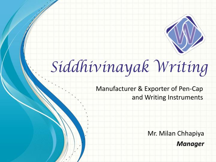Manufacturer & Exporter of Pen-Cap and Writing Instruments