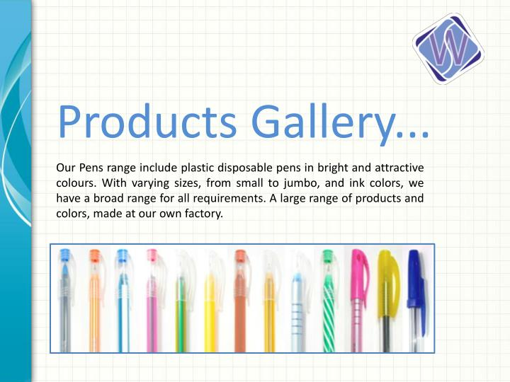Products Gallery...