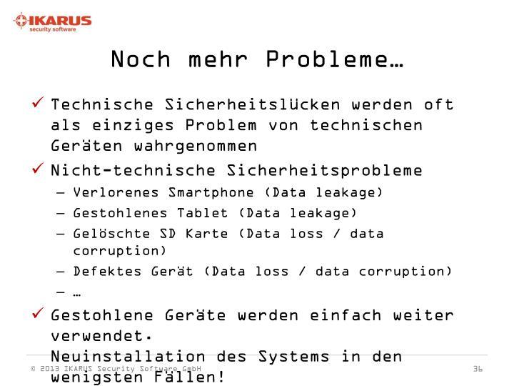 Noch mehr Probleme…