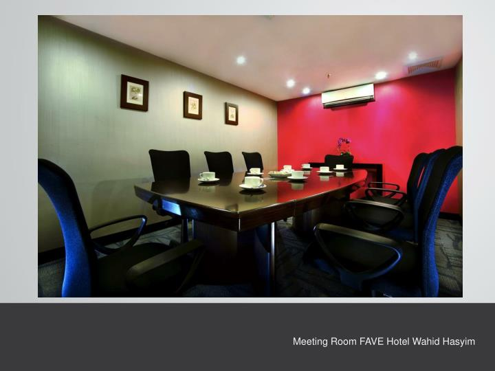 Meeting Room FAVE Hotel Wahid