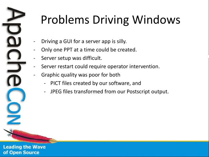 Problems Driving Windows