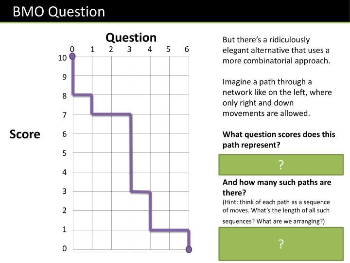 BMO Question