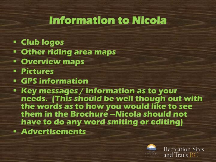 Information to Nicola