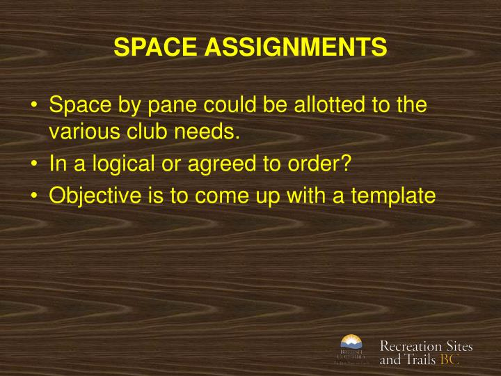 SPACE ASSIGNMENTS